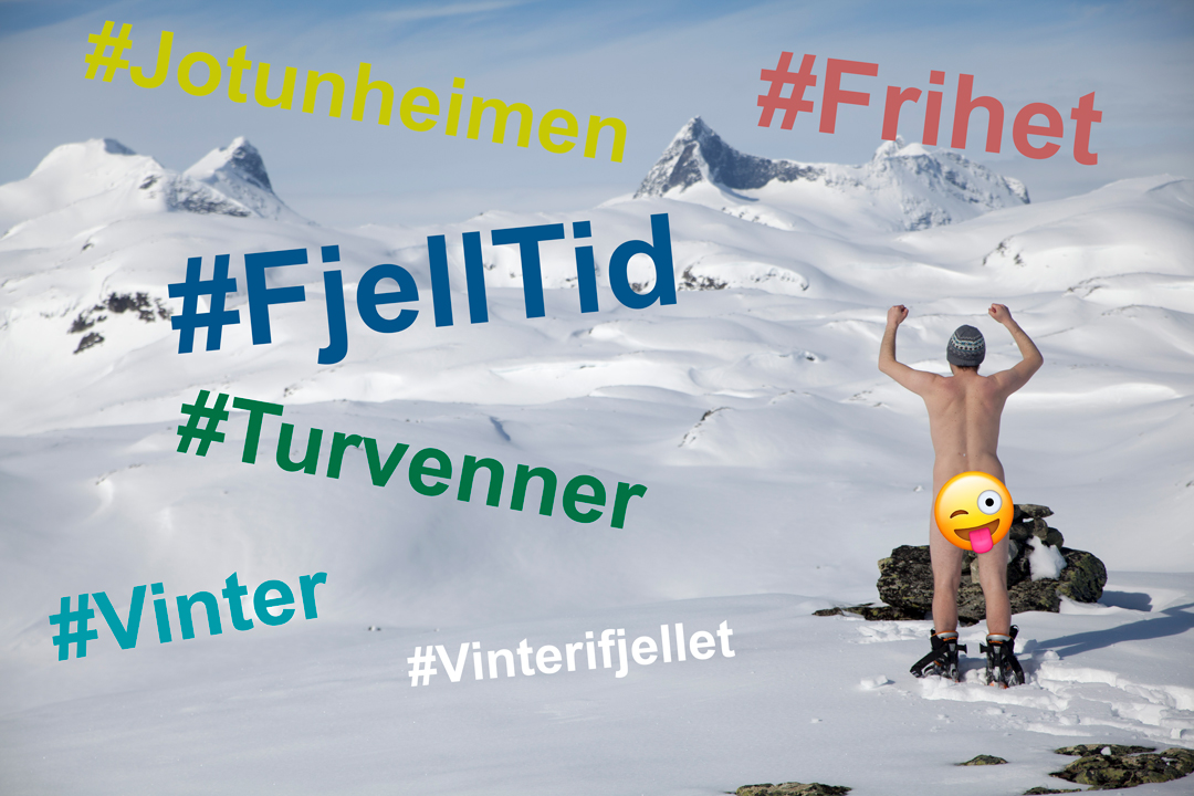 #Hashtagg + FjellTid = SANT!